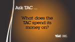 What Does The Tac Spend Its Money On