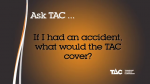 What does the TAC cover