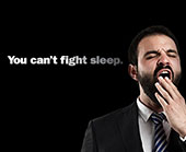 You cant fight sleep