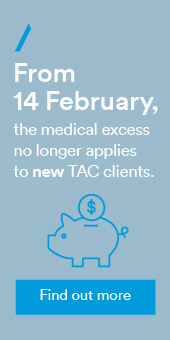 From 14th Feb the medical excess no longer applies to new clients